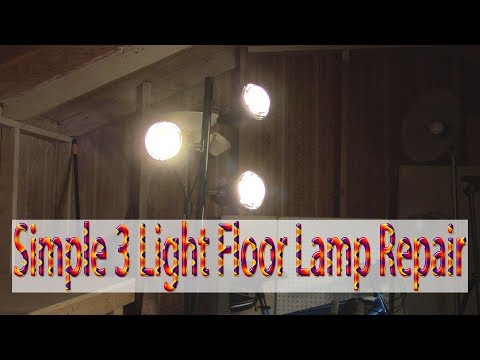 3 Light Floor Lamp Repair
