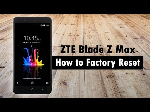 ZTE Blade Z Max - How to Reset Back to Factory Settings