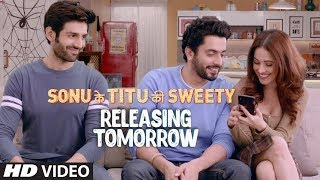 Sonu Ke Titu Ki Sweety |1 Day To Go (In Cinemas) ► Releasing On 23rd February 2018