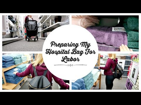PREPARING MY HOSPITAL BAG FOR LABOR