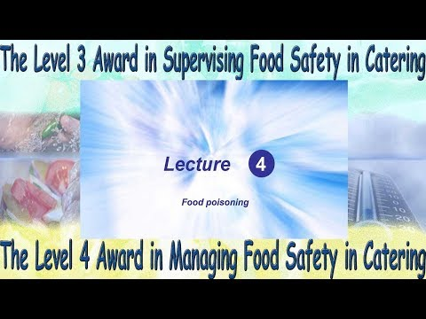 Lecture 4 - Level 4 Award in Managing Food Safety in Catering