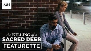 The Killing of a Sacred Deer   Original Voice   Official Featurette HD   A24
