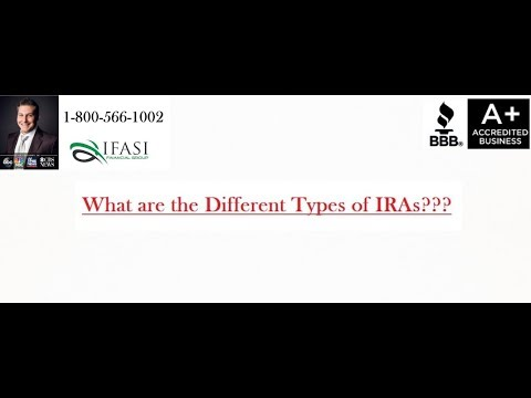 Different Types of IRAs - What are Different Types of IRAs