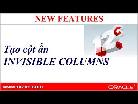 Oracle 12c: Tạo cột ẩn - Invisible Columns