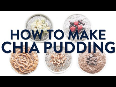 HOW TO MAKE CHIA PUDDING - 5 WAYS! | 5 days 5 ways meal prep