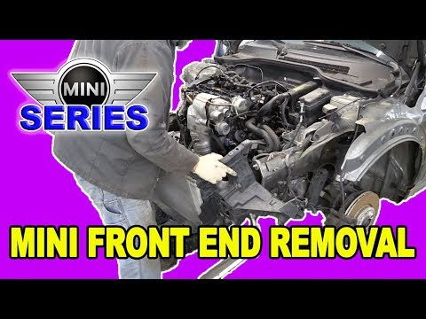 Mini Cooper S (R56) Front End Removal