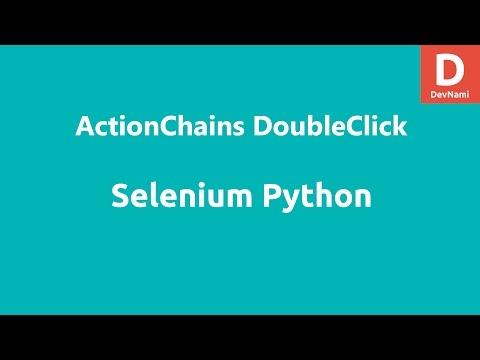 Selenium Python Actionchains Double Click