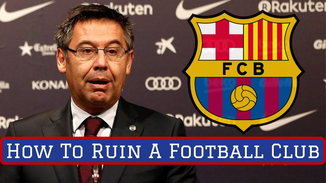 How Josep Bartomeu Ruined FC Barcelona