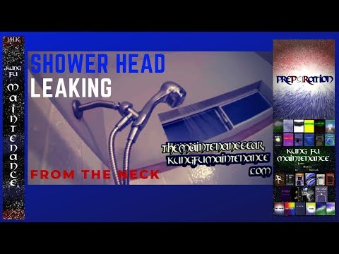 How To Repair Stop Leak For Shower Head Leaking Water From Neck Arm Kung Fu Maintenance Video