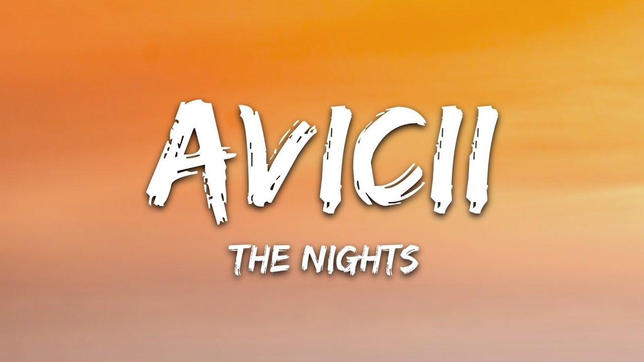Avicii - The Nights (s)