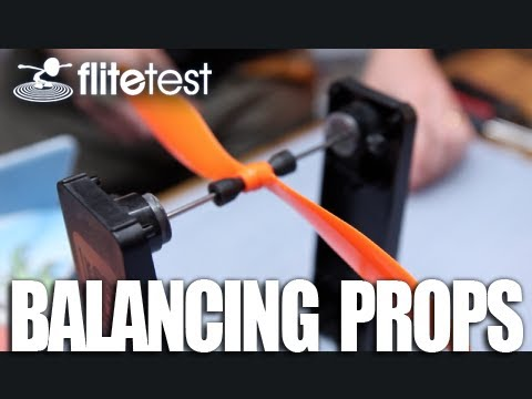 Flite Test - Ways To Balance Your Props - FAST TIP