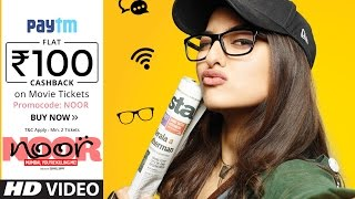 Noor Movie → In Cinemas | Sonakshi Sinha