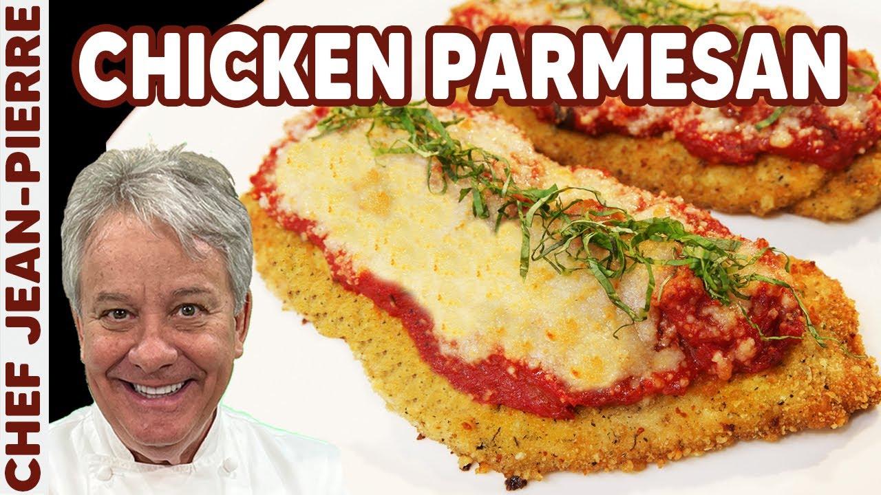 The Best Chicken Parmesan Recipe | Chef Jean-Pierre