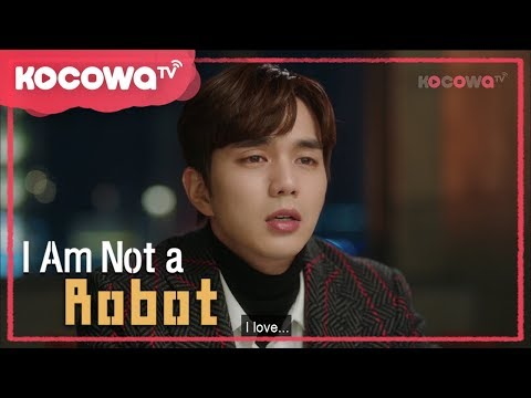 Xxx Mp4 Yoo Seungho 39 S Confession I Am Not A Robot Ep 18 3gp Sex