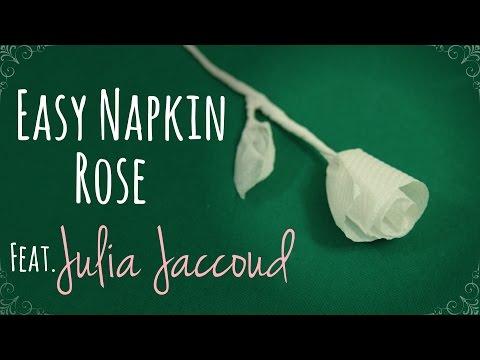 Easy napkin rose tutorial  Ft. Julia Jaccoud
