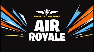 Fortnite Presents: Air Royale