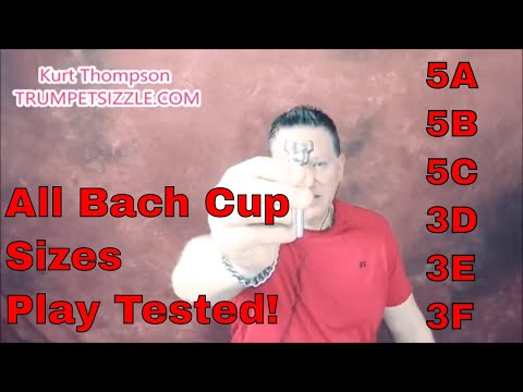 Trumpet Bach Mouthpiece Lesson Review: 5A,5B,5C,3D,3E,3F  All Bach Cup Versions currently available