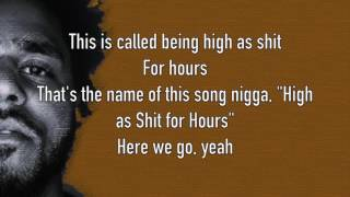 J. Cole - High For Hours (Lyrics)