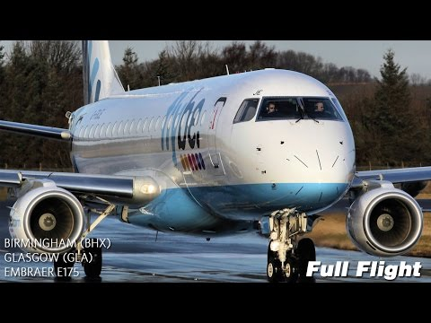Flybe Full Flight | Birmingham to Glasgow | Embraer E175 (with ATC)