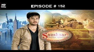 Sanskaar - Season 1 - 13th August 2013 - संस्कार  - Full Episode 152