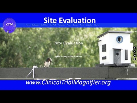 CLINICAL TRIAL MAGNIFIER   Site Evaluation   Video