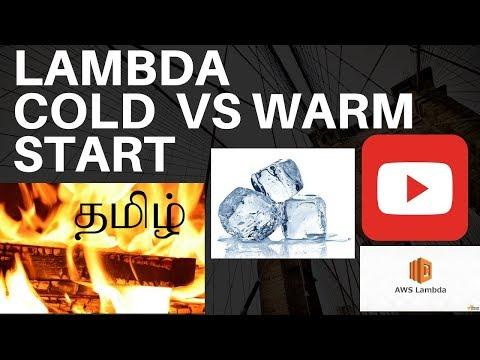 LAMBDA COLD START VS WARM START TAMIL