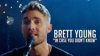 """Brett Young, """"In Case You Didn"""
