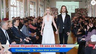 """Louise Depardieu, 16 ans et fille de Guillaume : """"Je veux être actrice"""""""