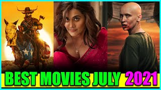 Top 10 NEW MOVIES Released In JULY 2021 (Mind Blowing) | Best Movies To Watch In JULY 2021
