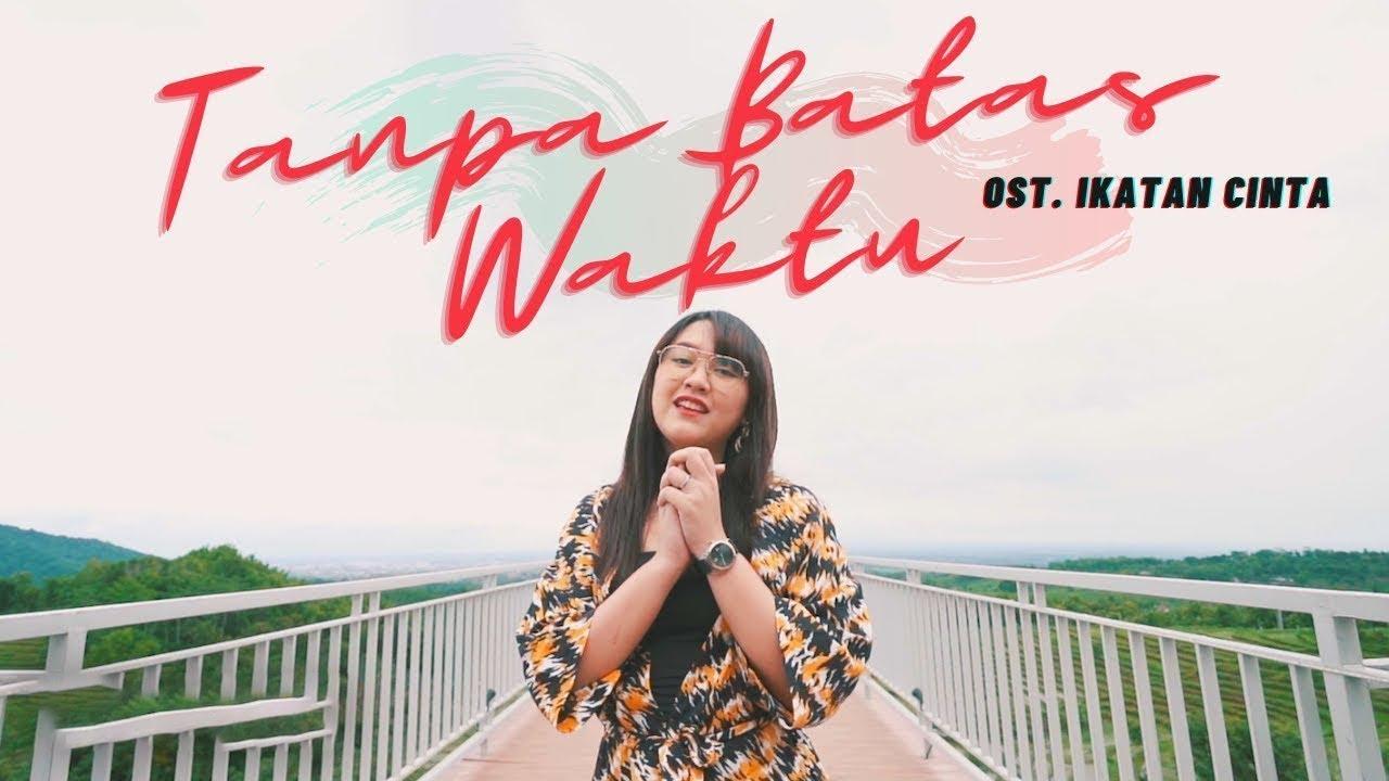 Download Tanpa Batas Waktu - Happy Asmara   Ost Ikatan Cinta (Official Music Video ANEKA SAFARI) MP3 Gratis