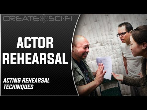 How To Rehearse & Work With Actors, The Rehearsal: How To Make A Sci-Fi Short Film