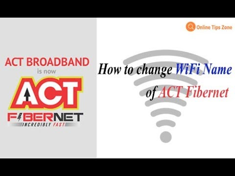 How to change Act WiFi Name