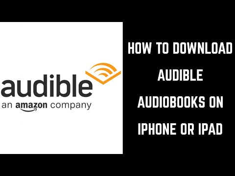 How to Download Audible Books on iPhone or iPad