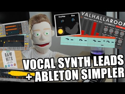 How to Make Vocal Synth Leads Ableton Tutorial + Plugins & Mixing