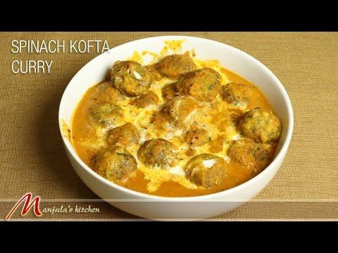Spinach Kofta Curry by Manjula
