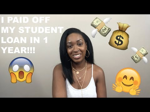 HOW I PAID OFF MY STUDENT LOAN IN 1 YEAR!!