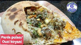 Parda pulao - Ouzi/Chilman biryani | Arabian & Turkish Special naan stuffed biryani | World famous