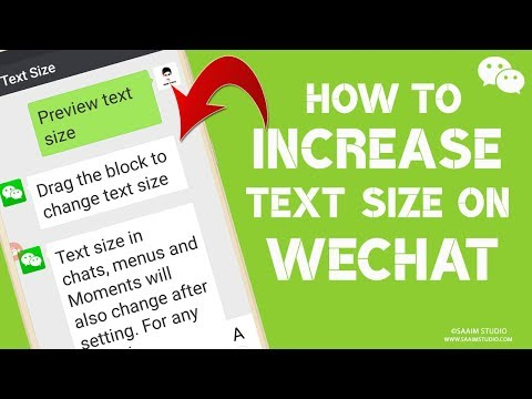 How to Change Text Size on WeChat? How to increase/decrease Text Size on WeChat?