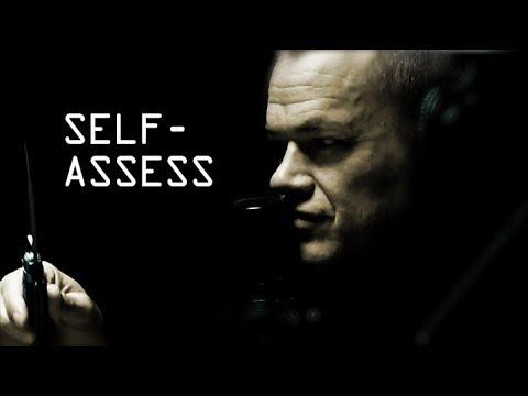 Self Awareness, Self Assessment, and Self Improvement - Jocko Willink