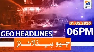 Geo Headline 06 PM | 31st May 2020