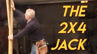 2x4 Becomes a Jack - Cool Trick