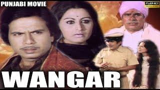 Wangar - Baldev Khaosa, Meena Rai \u0026 Vijay Tandon - Full HD Punjabi Movie