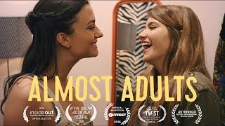 ALMOST ADULTS - New Trailer (LGBT Movie) Now on NETFLIX!