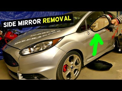 HOW TO REMOVE AND REPLACE SIDE VIEW MIRROR ON FORD FIESTA MK7