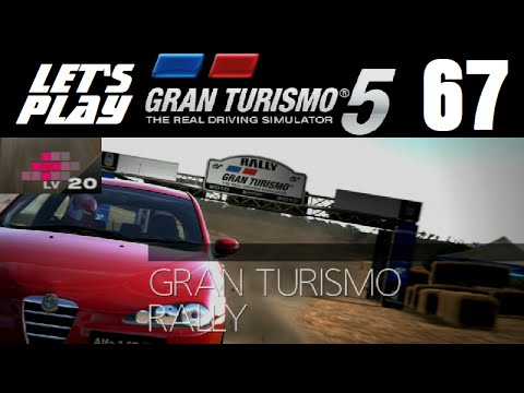 Let's Play Gran Turismo 5 - Part 67 - Gran Turismo Rally - Advanced