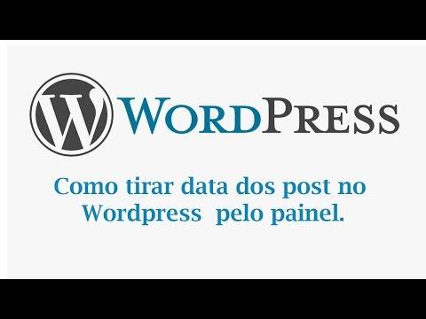 Como tirar a data dos post no Wordpress pelo painel de controle.