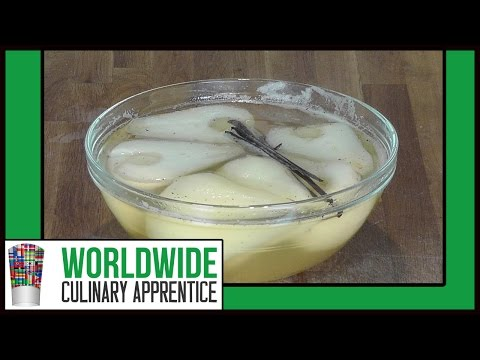 How to Make Poached Pears - in a Vanilla Honey Syrup - Poached Fresh Fruits In Syrup