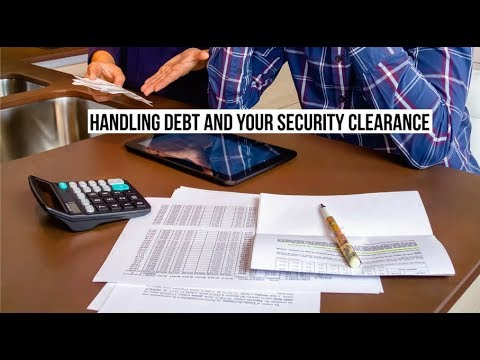 Handling Debt and Your Security Clearance