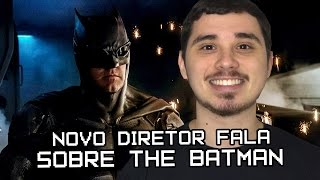 THE BATMAN: NOVO DIRETOR DO FILME FALA SOBRE O HERÓI! | Nerd News Drops #46