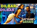 Download dilbar dilbar new song mp3 - best song 2018- Satyamev Jayte- DILBAR   MP3,3GP,MP4